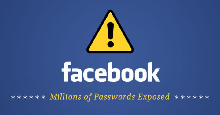 Facebook Mistakenly Stored Millions of Users' Passwords in Plain